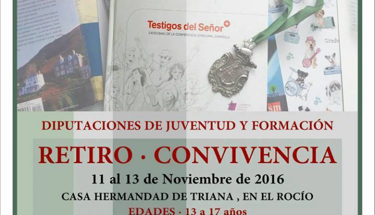 Hermandad de Triana – Diputación de Juventud, Retiro Convivencia