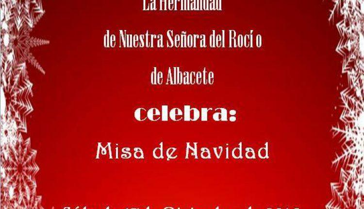 Hermandad de Albacete – Misa de Navidad 2016