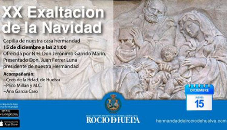 Hermandad de Huelva – XX Exaltación de la Navidad