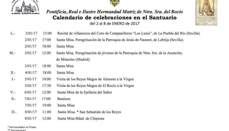 Calendario de Celebraciones en el Santuario del Rocío del 2 al 8 de enero de 2017