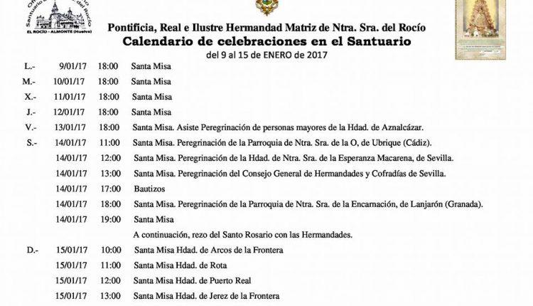 Calendario de Celebraciones en el Santuario del Rocío del 9 al 15 de enero de 2017