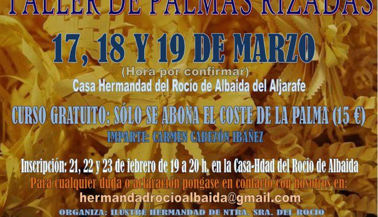 Hermandad de Albaida del Aljarafe – Taller de Palmas Rizadas