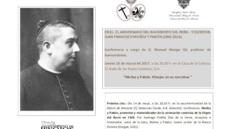 """Ciclo de Conferencias 150 Aniversario de Muñoz y Pabón – Manuel Monge Gil  """" Muñoz y Pabón, Hinojos en su narrativa"""""""