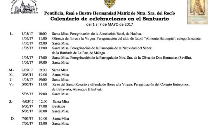 Calendario de Celebraciones en el Santuario del Rocío del 1 al 7 de mayo de 2017