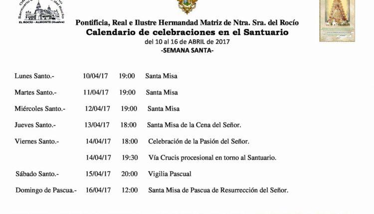 Calendario de Celebraciones en el Santuario del Rocío del 10 al 16 de abril de 2017
