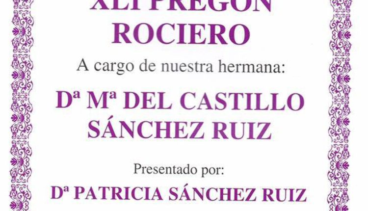 Hermandad de Lebrija – XLI Pregón Rociero a cargo de Doña Mª del Castillo Sánchez Ruiz