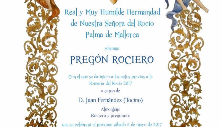 Hermandad de Palma de Mallorca – Pregón del Rocío a cargo deD. Juan Fernández (Tocino)