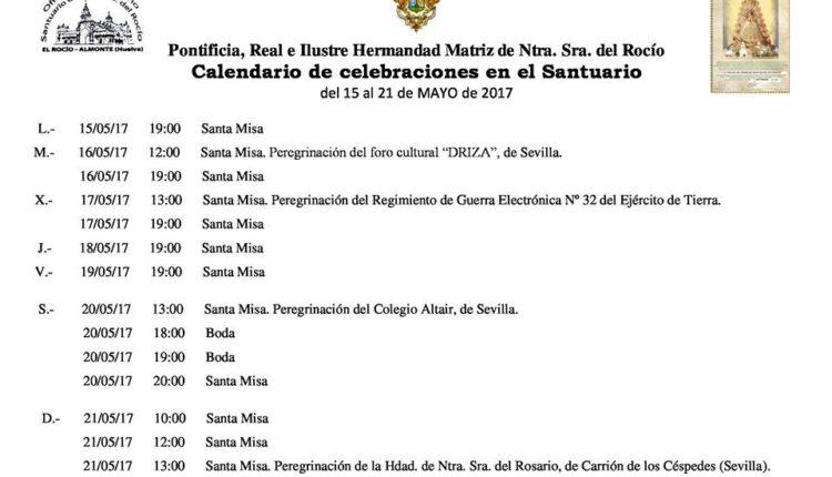 Calendario de Celebraciones en el Santuario del Rocío del 15 al 21 de mayo de 2017