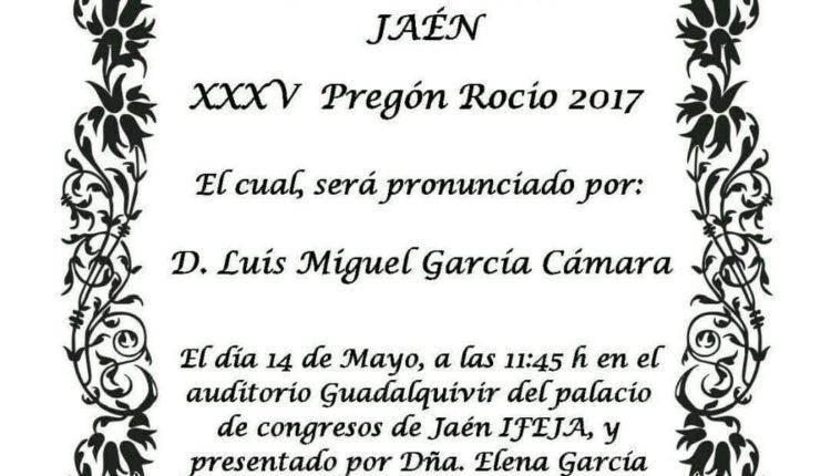 Hermandad de Jaén – Pregón del Rocío a cargo de D. Luis Miguel García Cámara