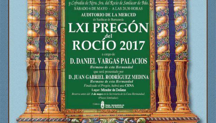 Hermandad de Sanlúcar de Barrameda – LXI Pregón del Rocío a cargo de D. Daniel Vargas Palacios