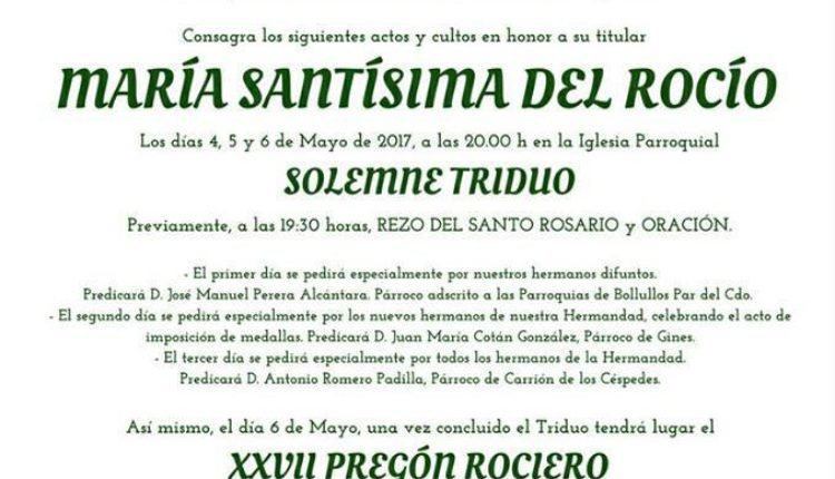 Hermandad de Trigueros – Solemne Triduo y XXVII Pregón Rociero a cargo de D. Antonio Rodríguez Basurto