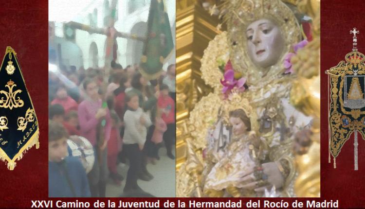 Hermandad de Madrid – XXVI Camino de la Juventud