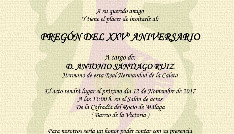 Hermandad de La Caleta – Pregón del XXV Aniversario a cargo de D. Antonio Santiago Ruiz