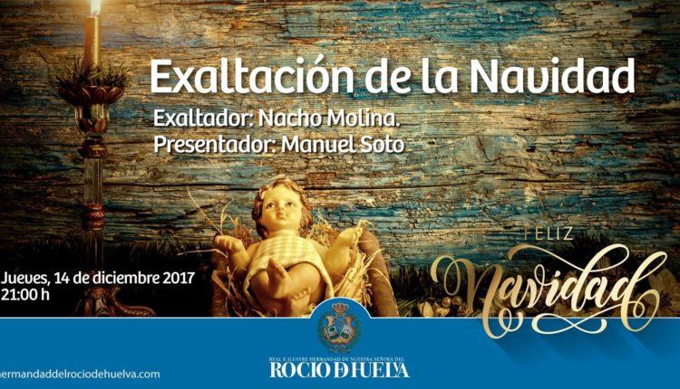 Hermandad de Huelva – Exaltación de la Navidad 2017