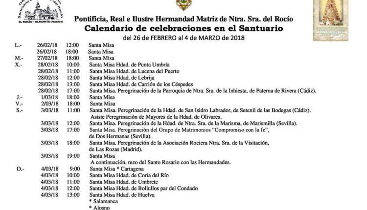 Calendario de Celebraciones en el Santuario del Rocío del 26 de febrero al 4 de marzo de 2018