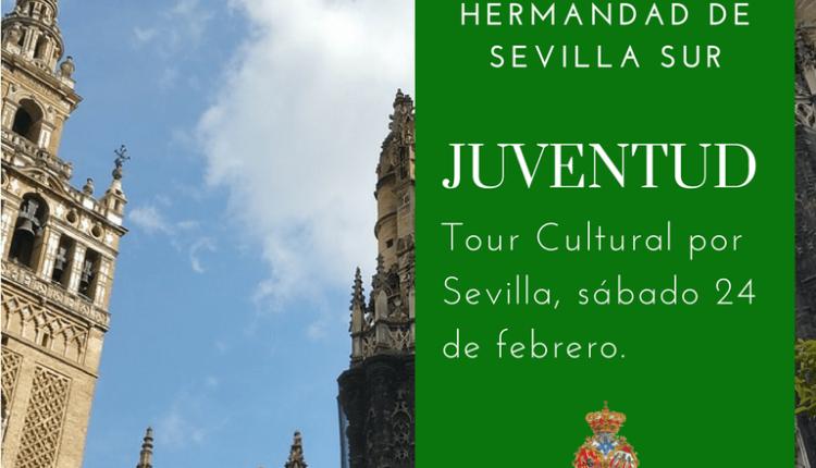 Hermandad de Sevilla Sur – Tour Cultural por Sevilla