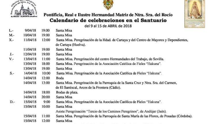 Calendario de Celebraciones en el Santuario del Rocío del 9 al 15 de abril de 2018