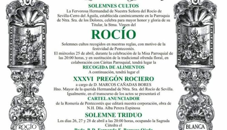 Hermandad del Cerro del Águila – Solemnes Cultos y Pregón del Rocío a cargo de D. Marcos Cañadas Bores
