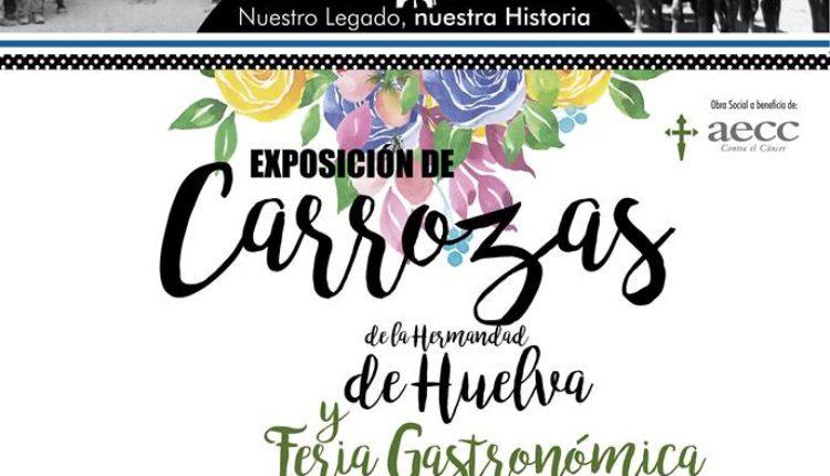 Hermanda de Huelva – Feria Gastronómica Rociera , Exposición de Carrozas de Huelva y Encuentro Nacional de Tamborileros