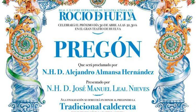 Hermandad de Huelva – Pregón del Rocío a cargo de D. Alejandro Almansa