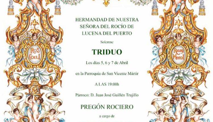 Hermandad de Lucena del Puerto – Solemne Triduo y Pregón a cargo de Rocío Ojuelos Mora