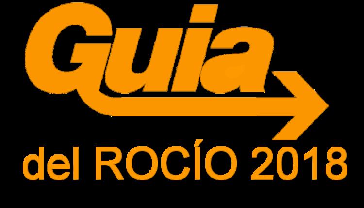 Guía Rápida de la Romería del Rocío 2018