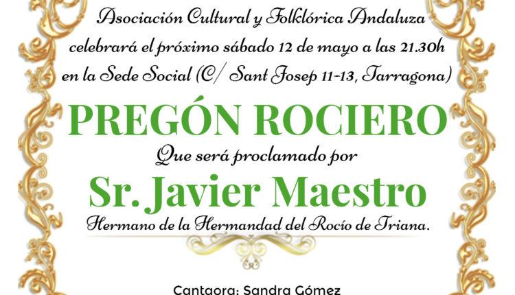 Asociación Cultural y Folclórica Andaluza en Tarragona – Pregón 2018 a cargo del Sr. Javier Maestro