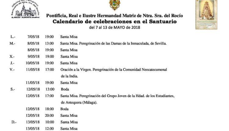 Calendario de Celebraciones en el Santuario del Rocío del 7 al 13 de mayo de 2018