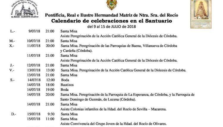 Calendario de Celebraciones en el Santuario del Rocío del 9 al 15 de julio de 2018