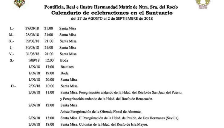 Calendario de Celebraciones en el Santuario del Rocío del 27 de septiembre al 2 de agosto de 2018