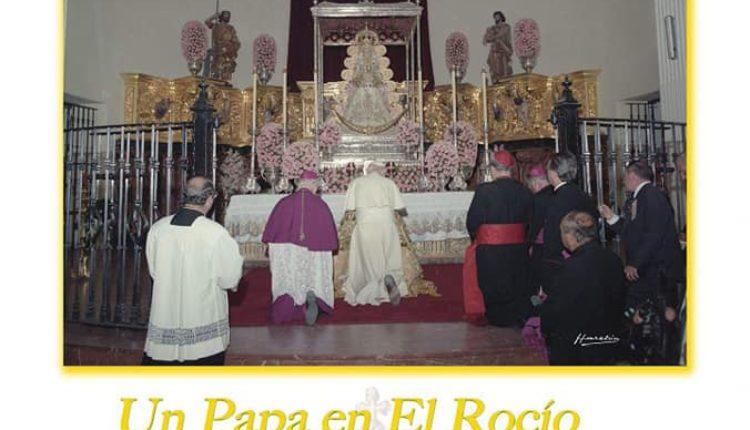 Un Papa en el Rocío – Exposición Fotográfica en los Tesoros del Santuario