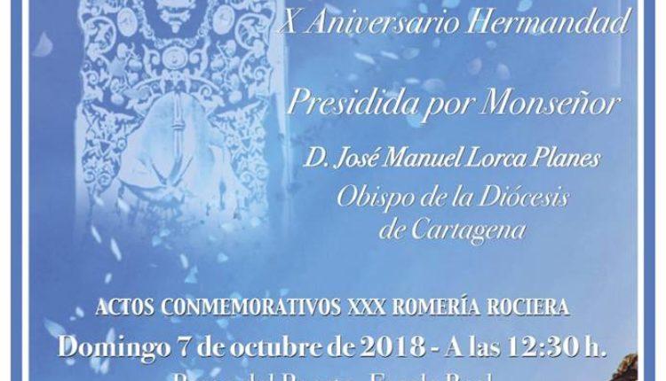 Hermandad de Águilas – Actos conmemorativos del XXX Romería Rociera y el X aniversario como Hermandad