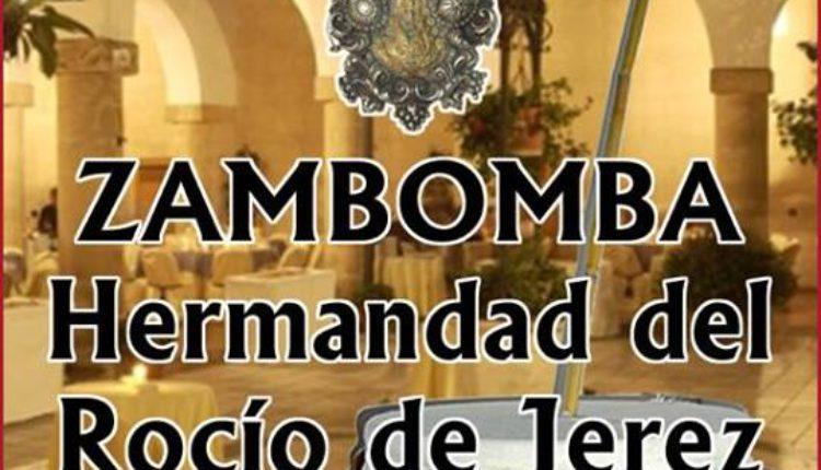 Hermandad de Jerez – Zambomba Rociera 2018