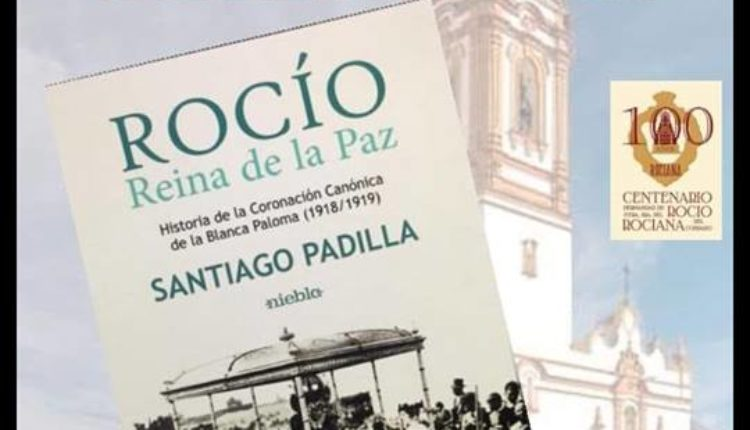 """Presentación en Rociana del libro """"Rocío, Reina de la Paz"""" por Santiago Padilla"""
