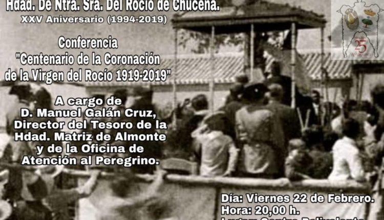 """Hermandad de Chucena – Conferencia """"Centenario de la Coronación """" por Manuel Galán"""