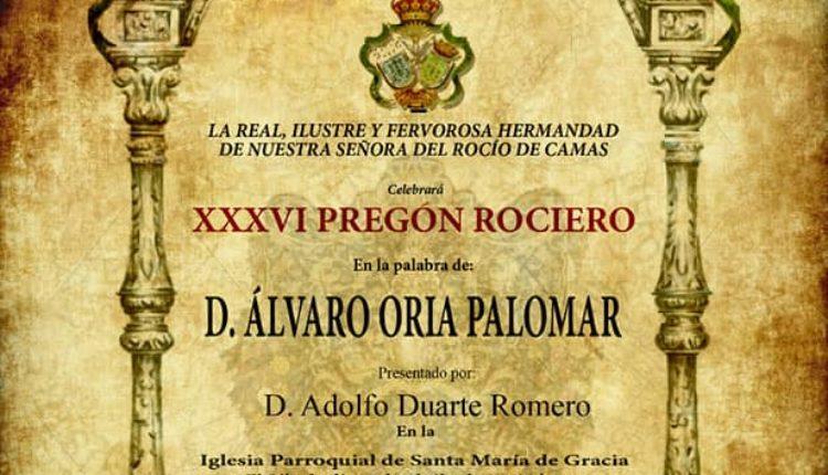 Hermandad de Camas – Pregón Rociero a cargo de D. Álvaro Oria Palomar