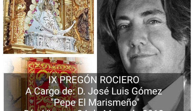 Hermandad de Moratalaz – Pregón del Rocio 2019 a cargo de Pepe Gómez «El Marismeño»