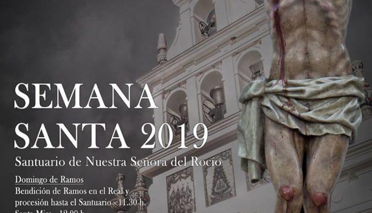 La Semana Santa en el Santuario del Rocio 2019