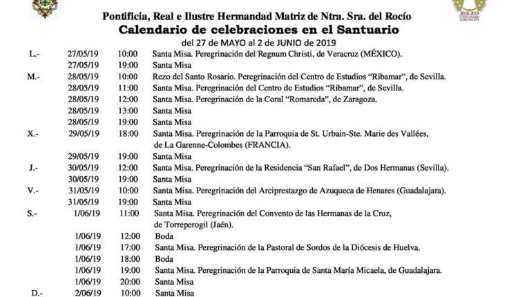 Calendario de Celebraciones en el Santuario del Rocío del 27 de mayo al 2 de junio de 2019