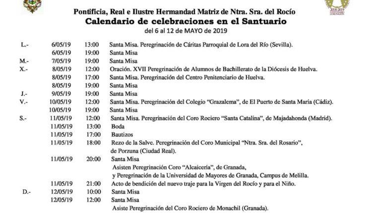 Calendario de Celebraciones en el Santuario del Rocío del 6 al 12 de mayo de 2019
