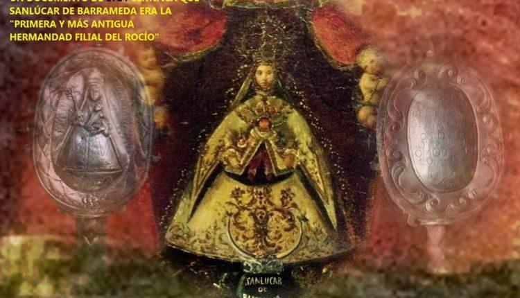 """Un documento de 1724 revela que Sanlúcar de Barrameda era la """"Primera y Más antigua Hermandad Filial del Rocío"""