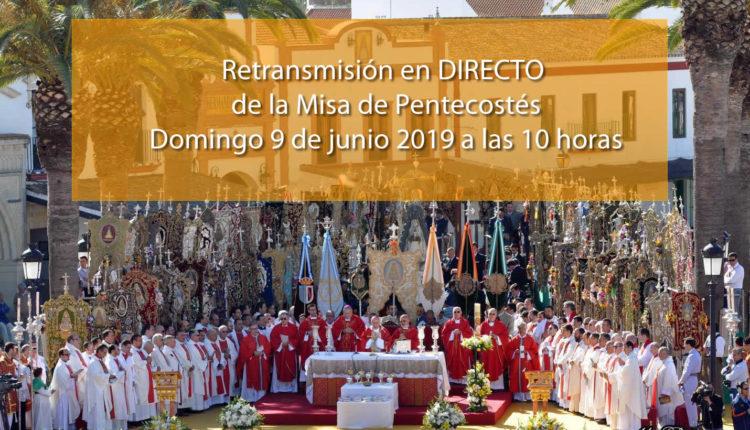 Santa Misa de Pentecostés 2019 en Directo desde el Rocío por Canal Sur