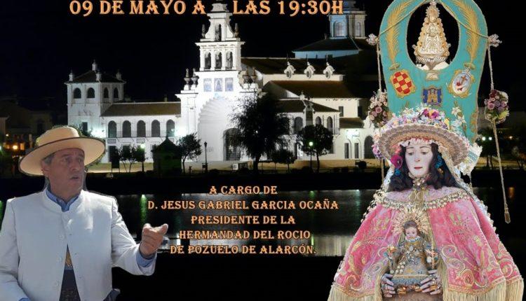 Hermandad de Alcalá de Henares – D. Jesus García Ocaña, Pregón XXXII del Rocío 2020