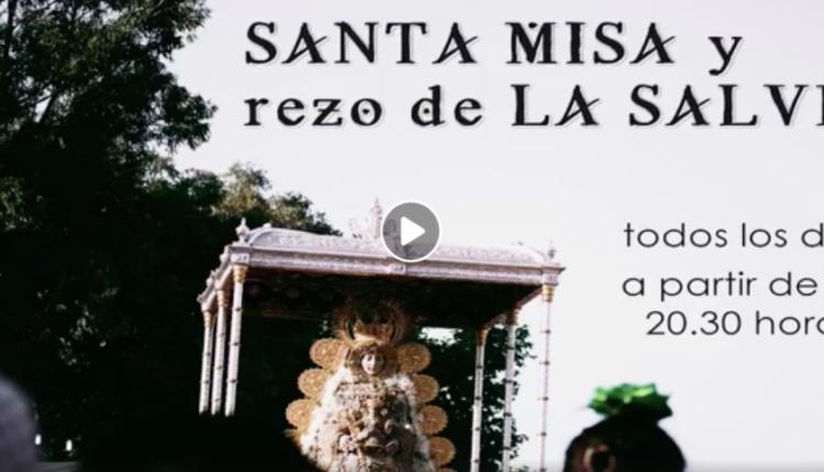 Santa Misa y Rezo de la Salve