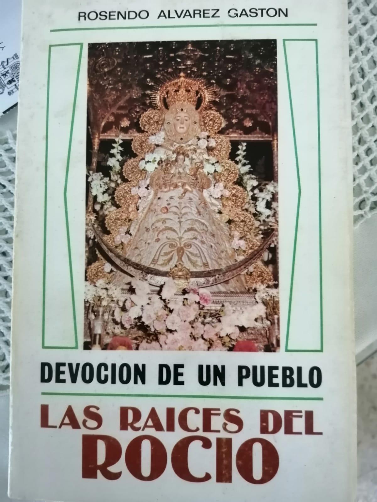Raices del Rocío de Álvarez Gastón