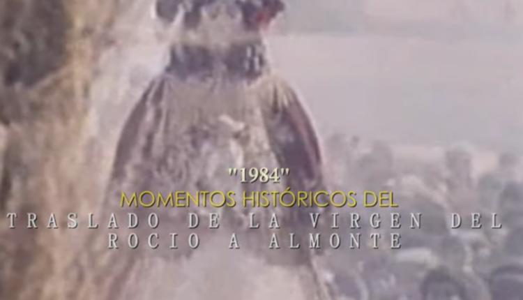 """""""1984"""" Momentos Históricos del Traslado de la Virgen del Rocío a Almonte"""