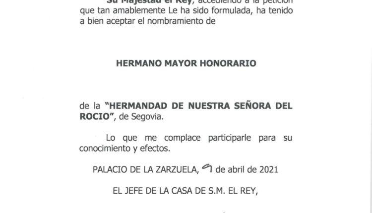 Hermandad de Segovia – S.M. el Rey Felipe VI acepta el nombramiento de «Hermano Mayor Honorario»