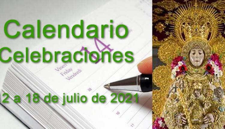 Calendario de celebraciones para la semana del 12 al 18 de julio 2021