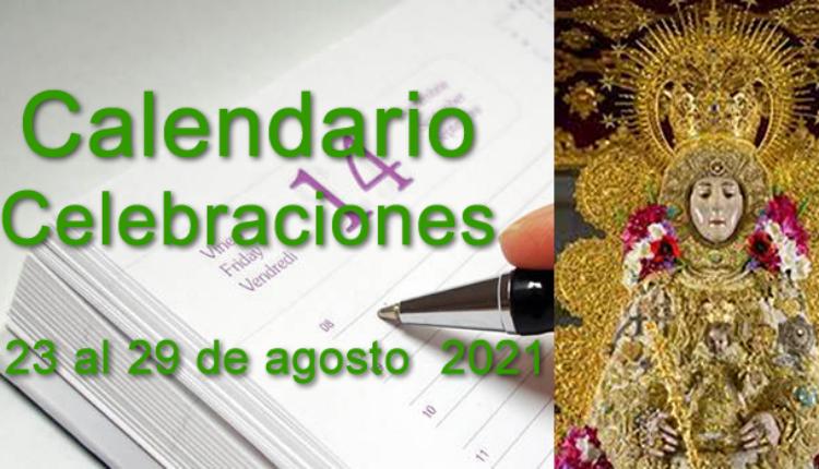 Rocío – Calendario de celebraciones para la semana del 23 al 29 de agosto