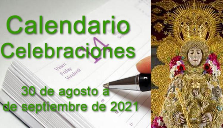Rocío – Calendario celebraciones 30 de agosto al 5 de septiembre de 2021